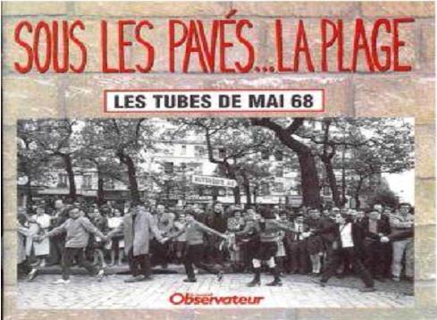 غلاف لمجلة «لو نوفيل أوبسرفاتور» يحمل عبارة «تحت أحجار الرصف، الشاطئ» مع صورة من الأحداث