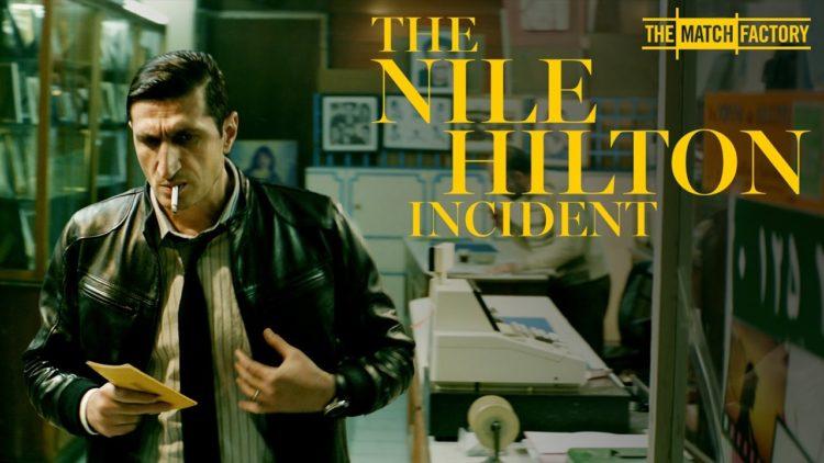 The Nile Hilton Incident، بانوراما الفيلم الأوروبي، فارس فارس، طارق صالح، سوزان تميم، هشام طلعت مصطفي، حسني مبارك