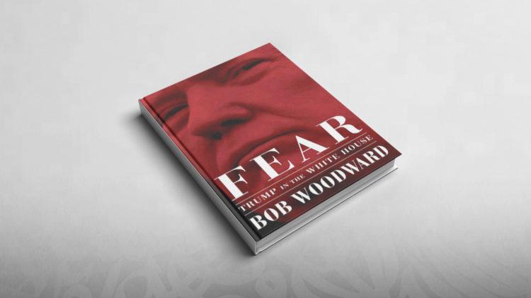 ترامب, كتاب الخوف, الولايات المتحدة الأمريكية, woodward ,fear, بوب ودورد