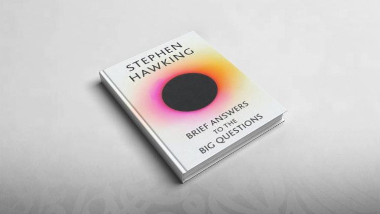 كتب, إجابات موجزة على الأسئلة الكبرى, brief answers to the big questions, ستيفن هوكينج, عروض كتب, الكون, كتب ستيفن هوكينج