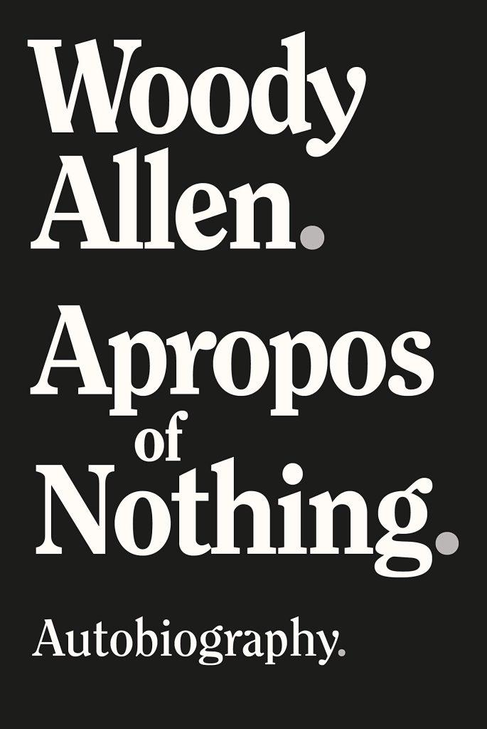 مذكرات وودي آلن Apropos of Nothing